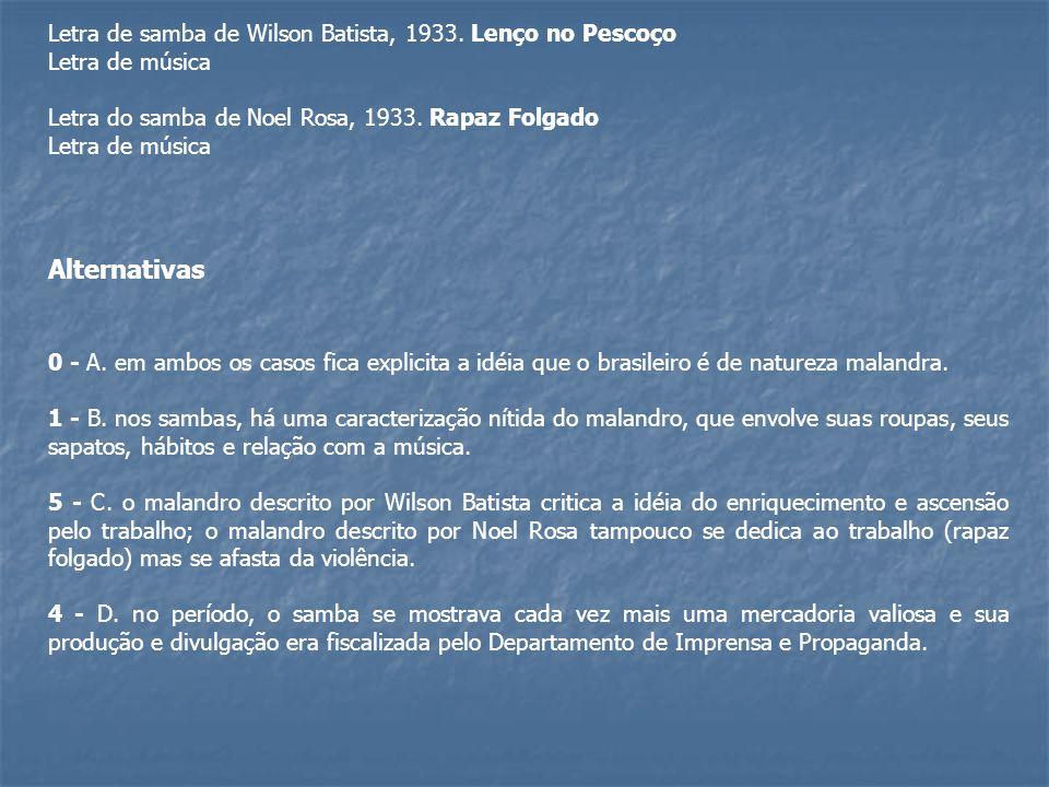 Alternativas Letra de samba de Wilson Batista, 1933. Lenço no Pescoço