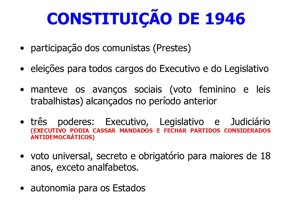 CONSTITUIÇÃO DE 1946 participação dos comunistas (Prestes)