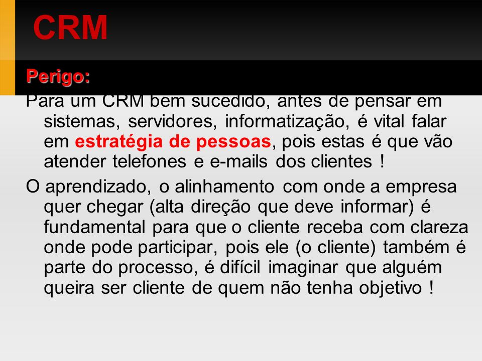 CRM Perigo: