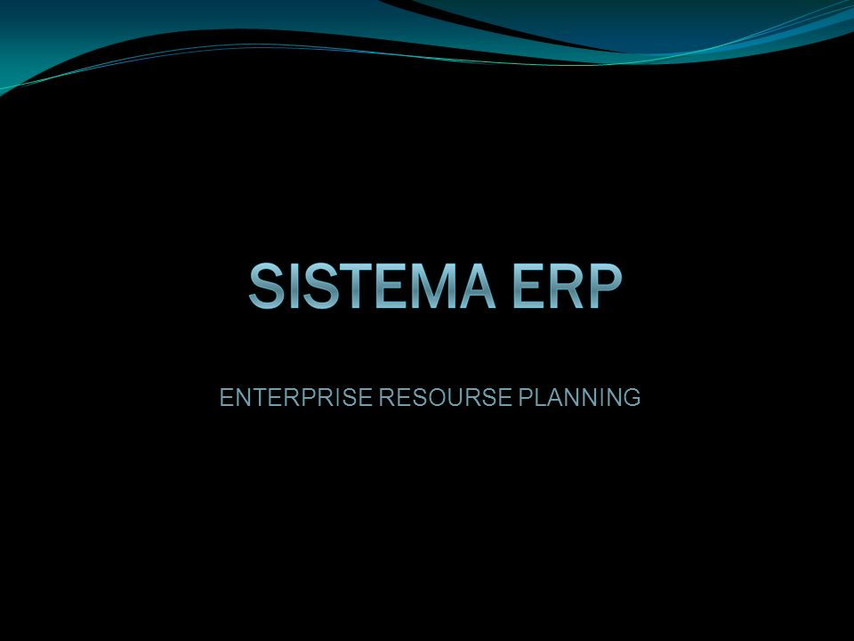 ENTERPRISE RESOURSE PLANNING