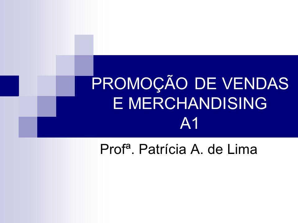 PROMOÇÃO DE VENDAS E MERCHANDISING A1