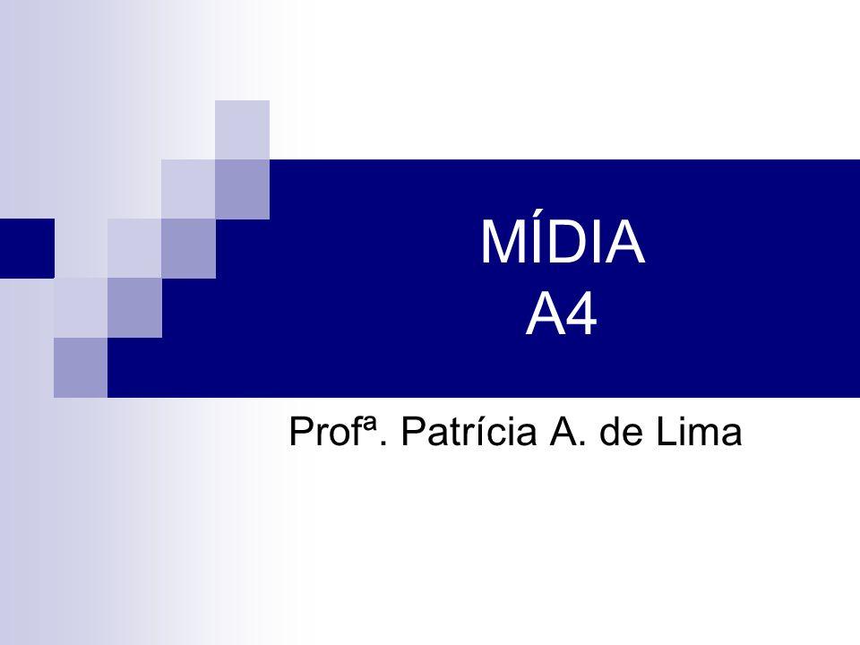 Profª. Patrícia A. de Lima