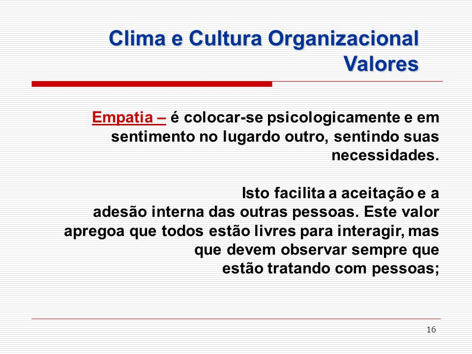 Clima e Cultura Organizacional Valores