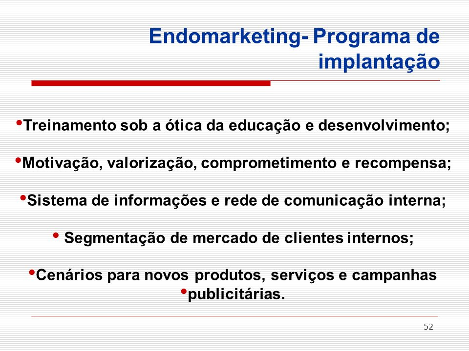 Endomarketing- Programa de implantação