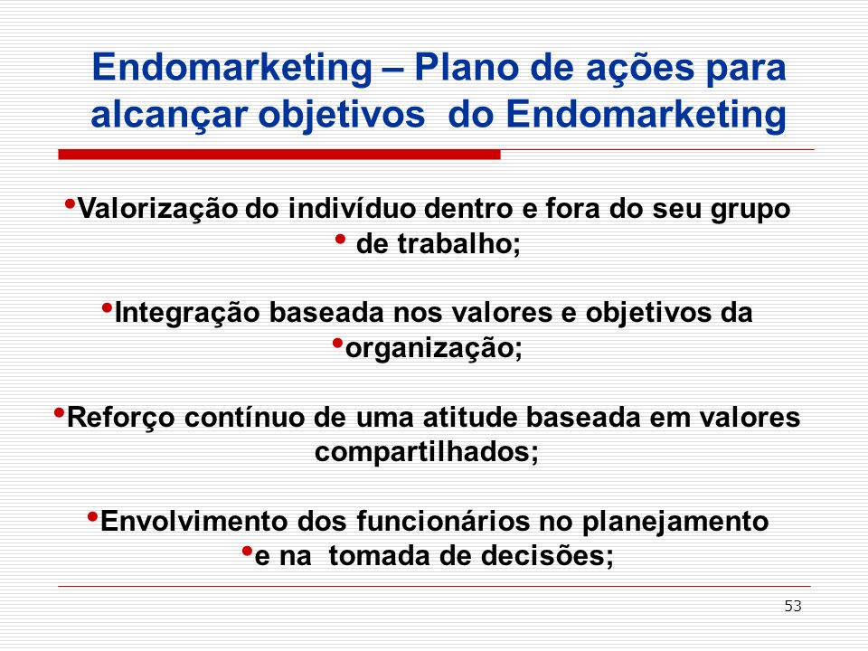 Endomarketing – Plano de ações para alcançar objetivos do Endomarketing