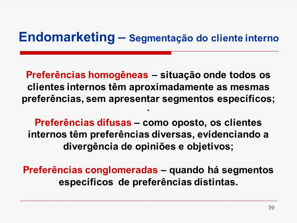 Endomarketing – Segmentação do cliente interno