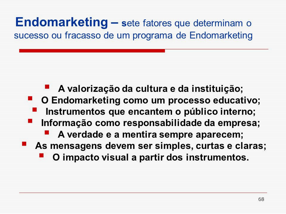 Endomarketing – sete fatores que determinam o sucesso ou fracasso de um programa de Endomarketing
