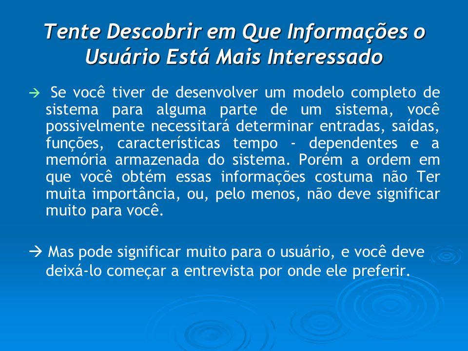 Tente Descobrir em Que Informações o Usuário Está Mais Interessado