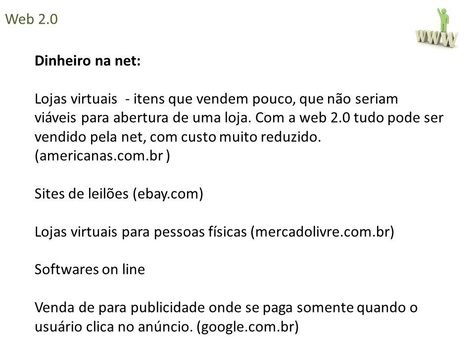 Web 2.0 Dinheiro na net: