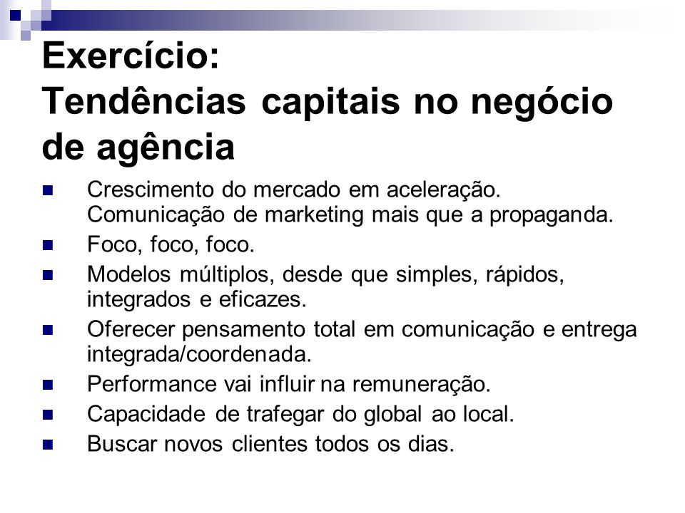 Exercício: Tendências capitais no negócio de agência