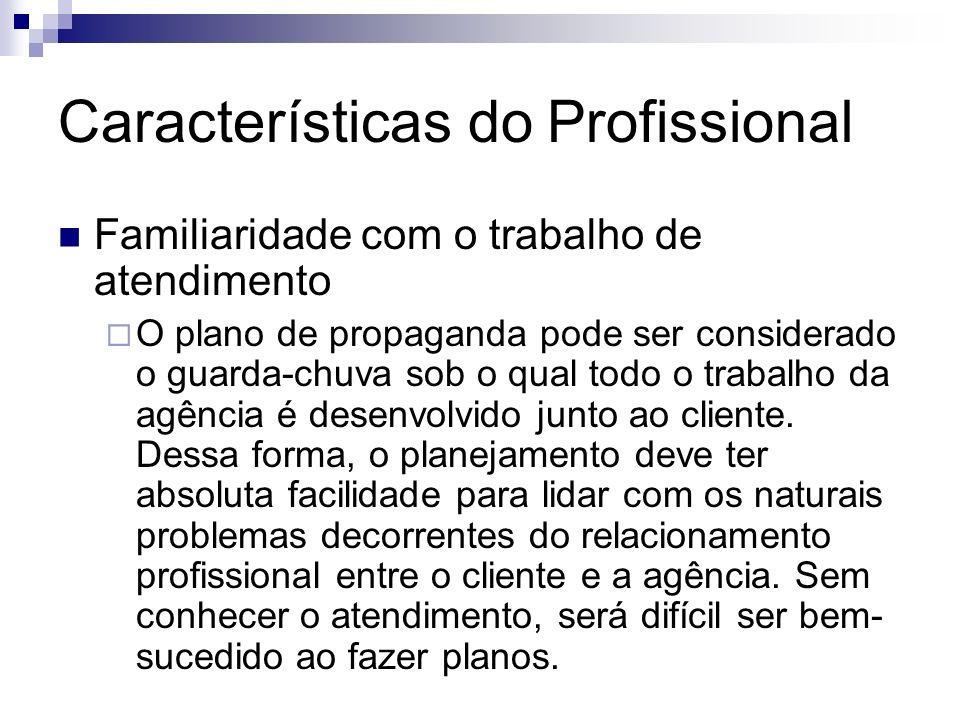 Características do Profissional