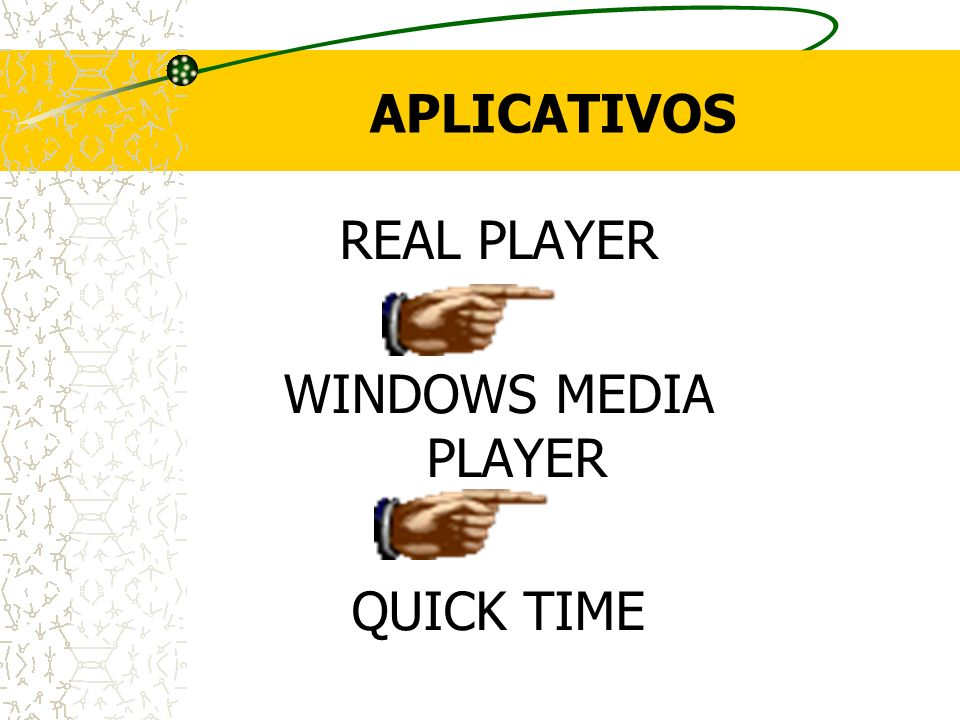 APLICATIVOS REAL PLAYER WINDOWS MEDIA PLAYER QUICK TIME