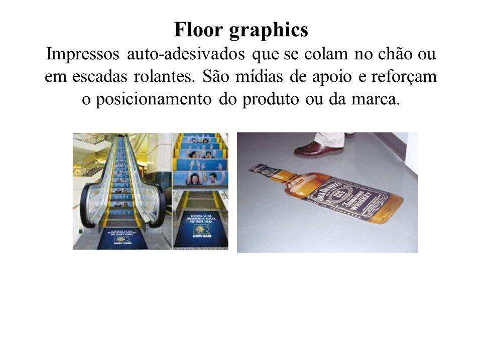 Floor graphics Impressos auto-adesivados que se colam no chão ou em escadas rolantes.