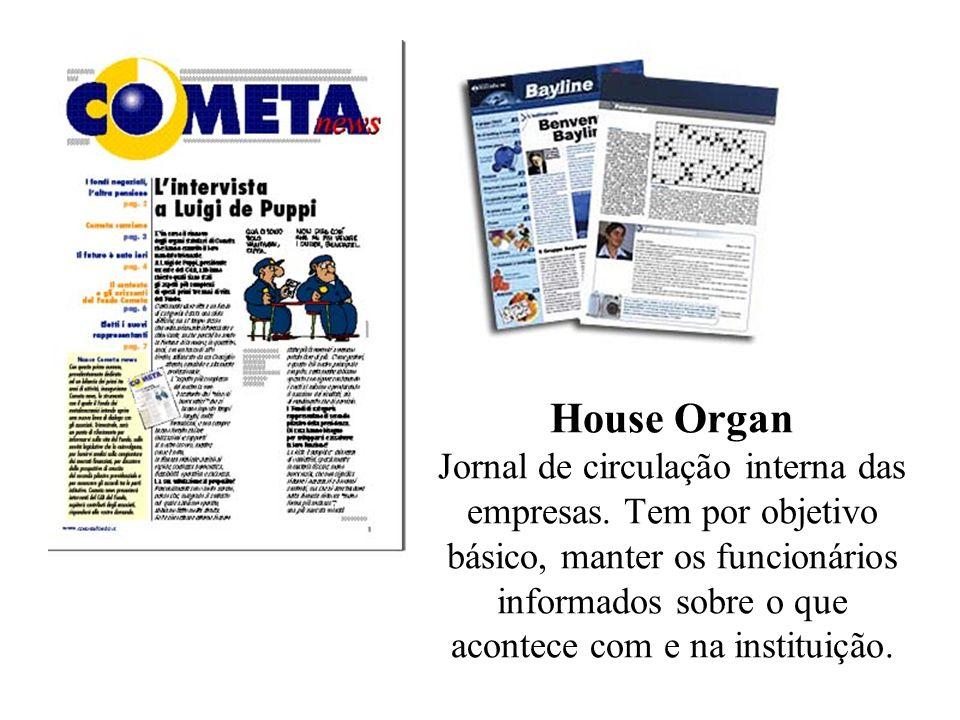House Organ Jornal de circulação interna das empresas