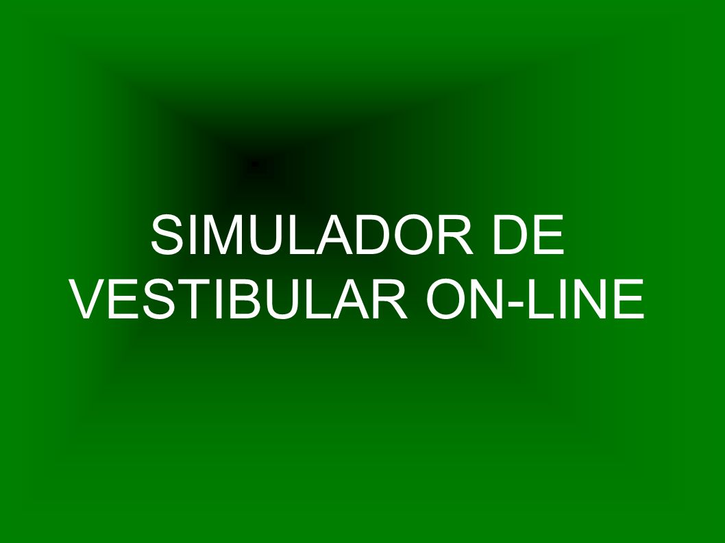 SIMULADOR DE VESTIBULAR ON-LINE