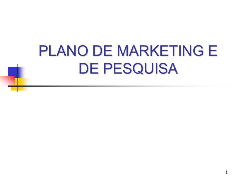 PLANO DE MARKETING E DE PESQUISA
