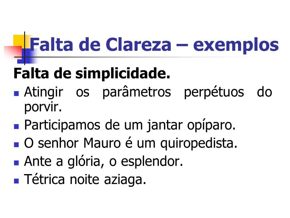 Falta de Clareza – exemplos