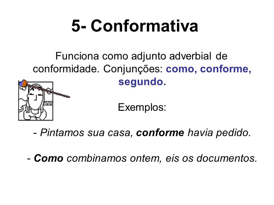 5- Conformativa