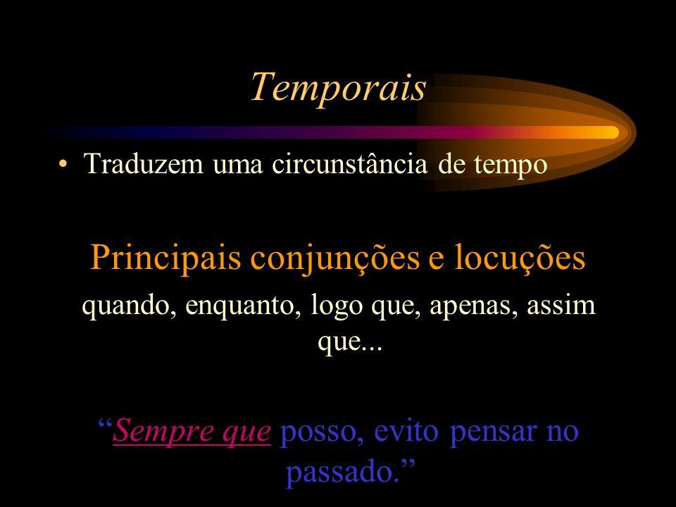 Temporais Principais conjunções e locuções