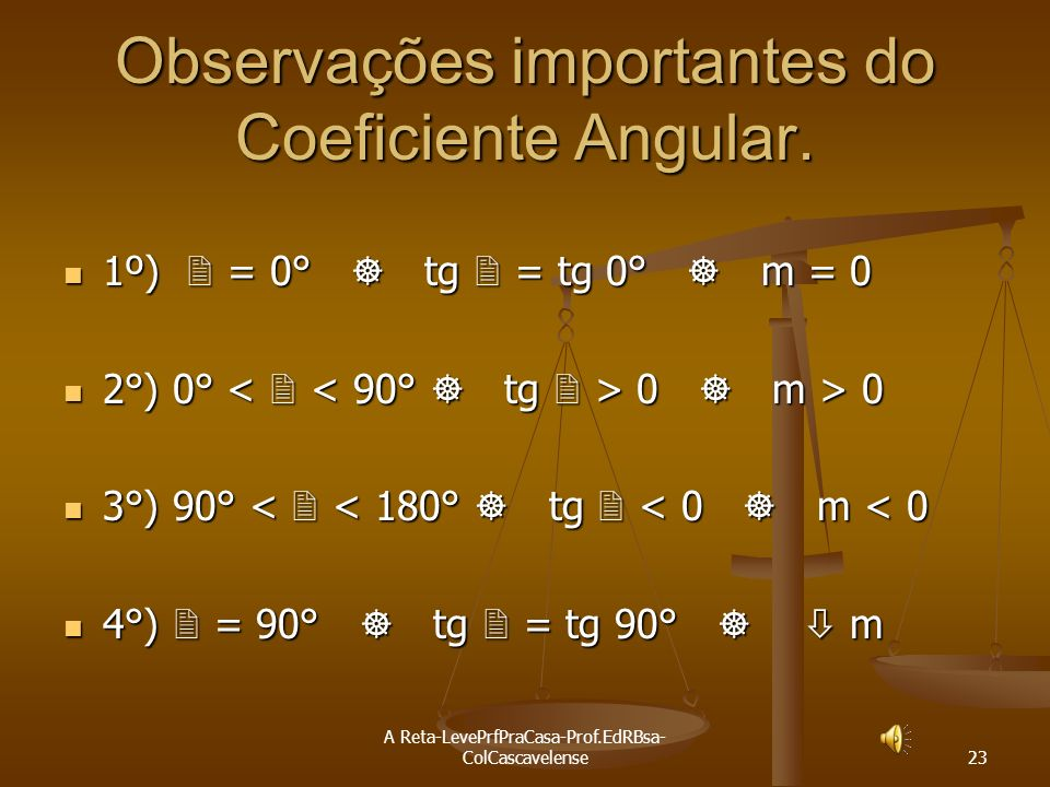 Observações importantes do Coeficiente Angular.