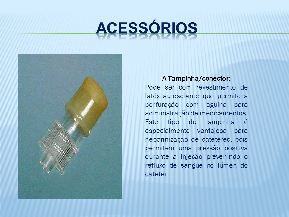Acessórios A Tampinha/conector: