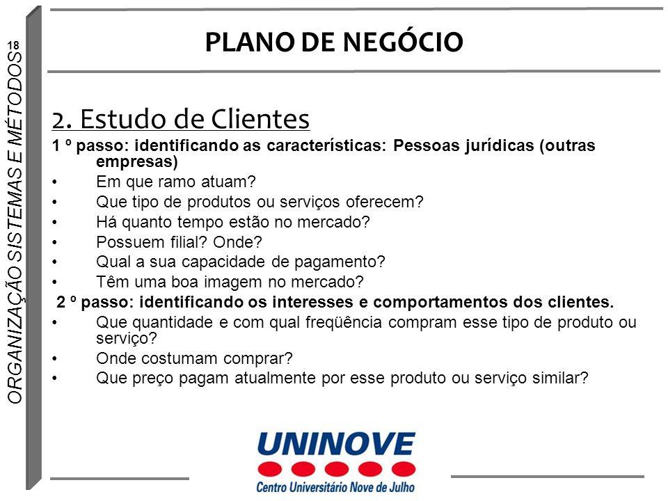 PLANO DE NEGÓCIO 2. Estudo de Clientes