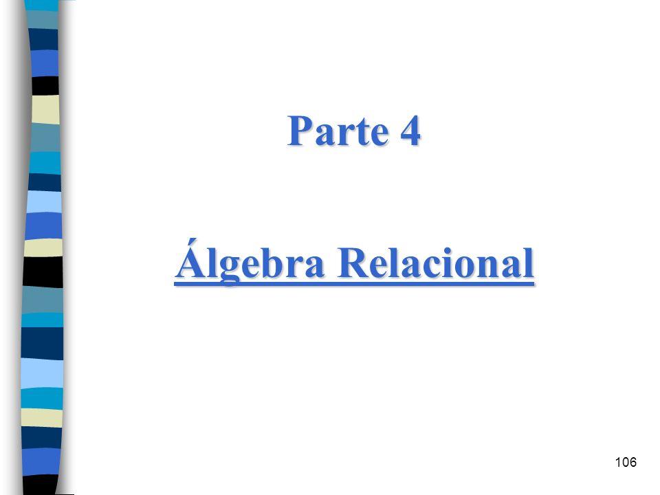 Parte 4 Álgebra Relacional