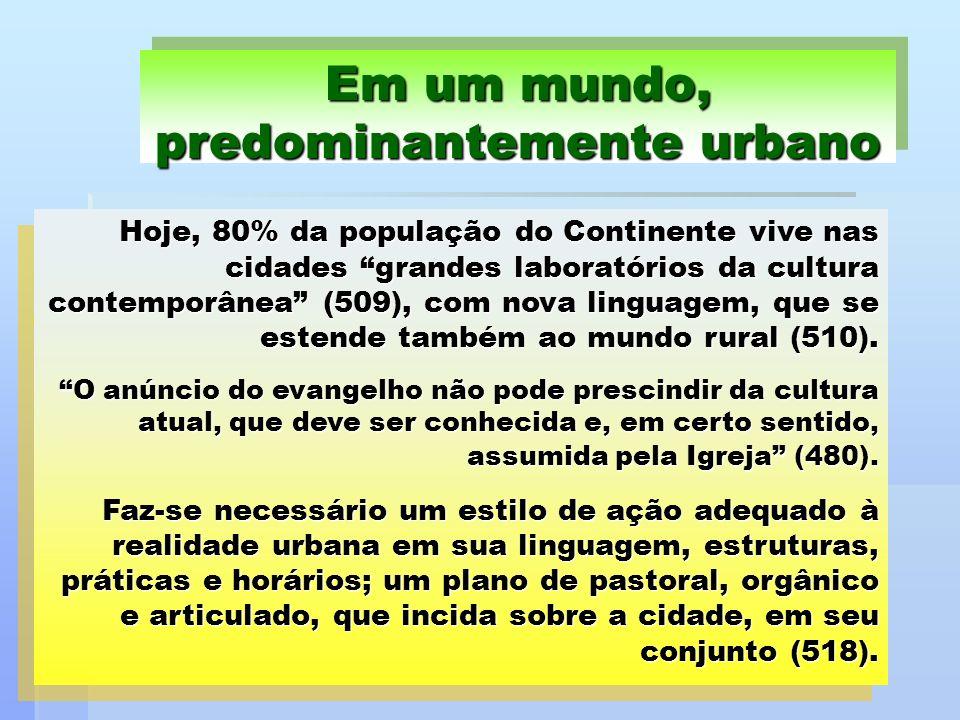 Em um mundo, predominantemente urbano