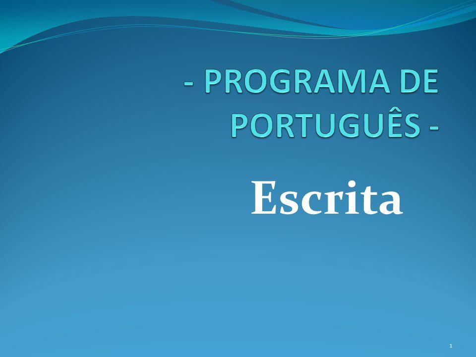 - PROGRAMA DE PORTUGUÊS -