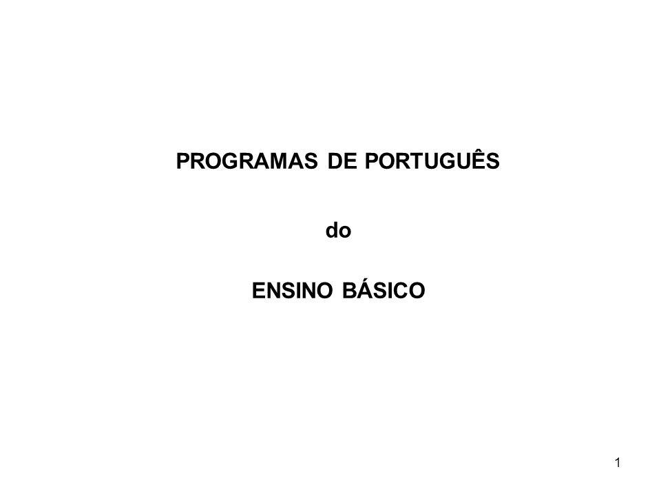 PROGRAMAS DE PORTUGUÊS