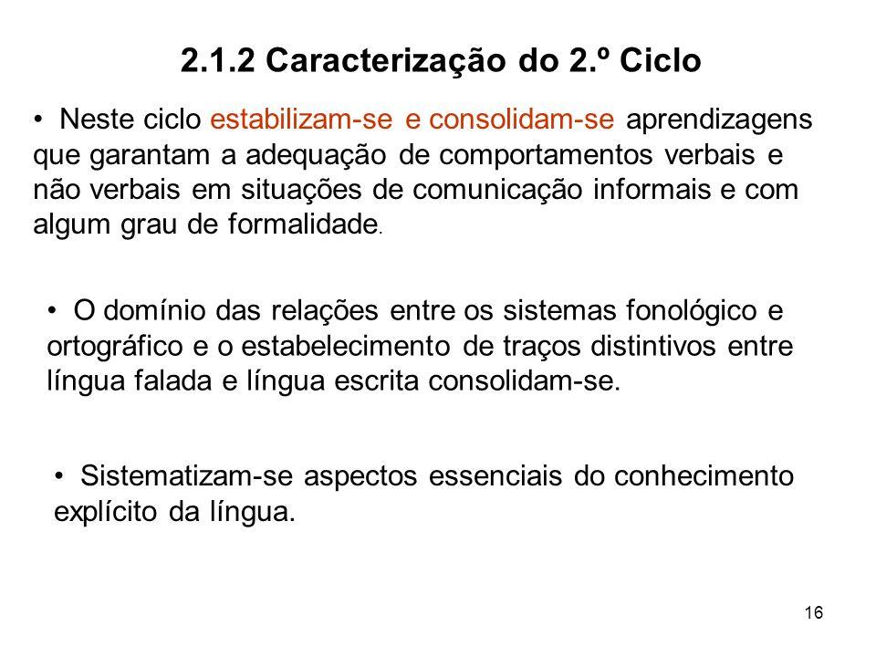 2.1.2 Caracterização do 2.º Ciclo