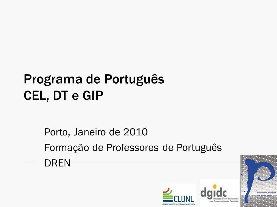 Programa de Português CEL, DT e GIP