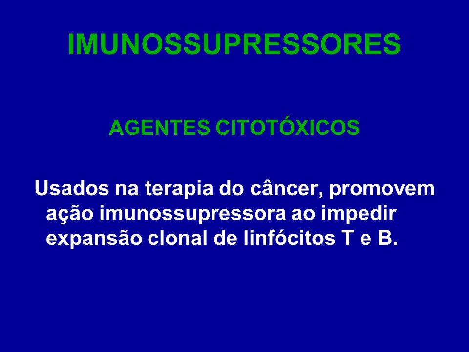 IMUNOSSUPRESSORES AGENTES CITOTÓXICOS