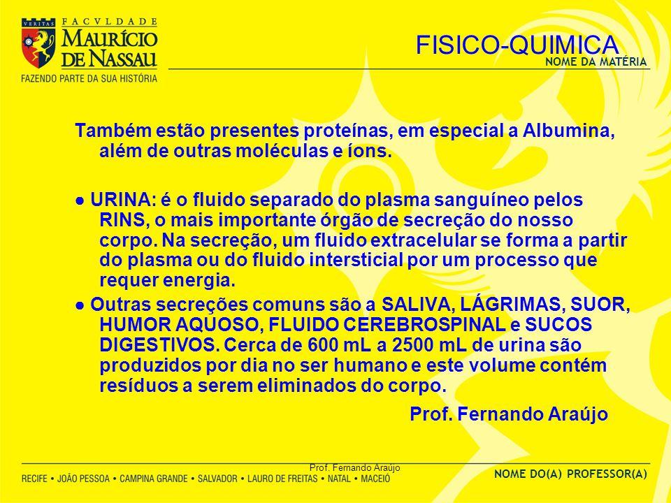 FISICO-QUIMICA Prof. Fernando Araújo