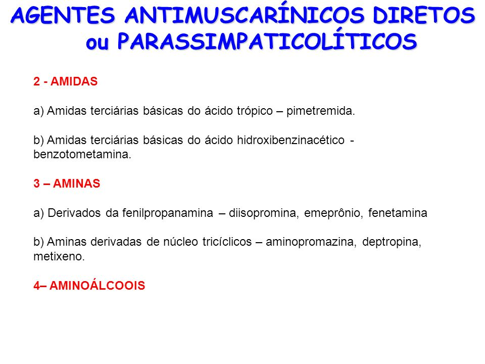 AGENTES ANTIMUSCARÍNICOS DIRETOS ou PARASSIMPATICOLÍTICOS