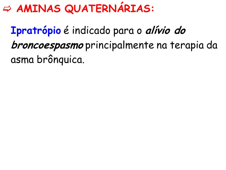  AMINAS QUATERNÁRIAS: