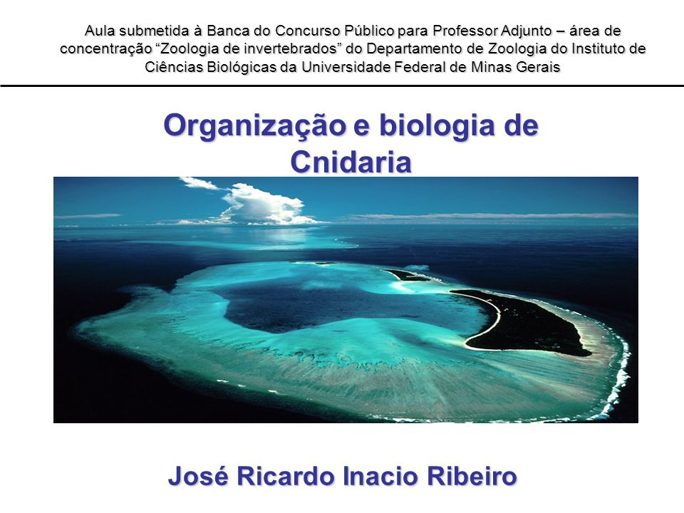 Organização e biologia de José Ricardo Inacio Ribeiro