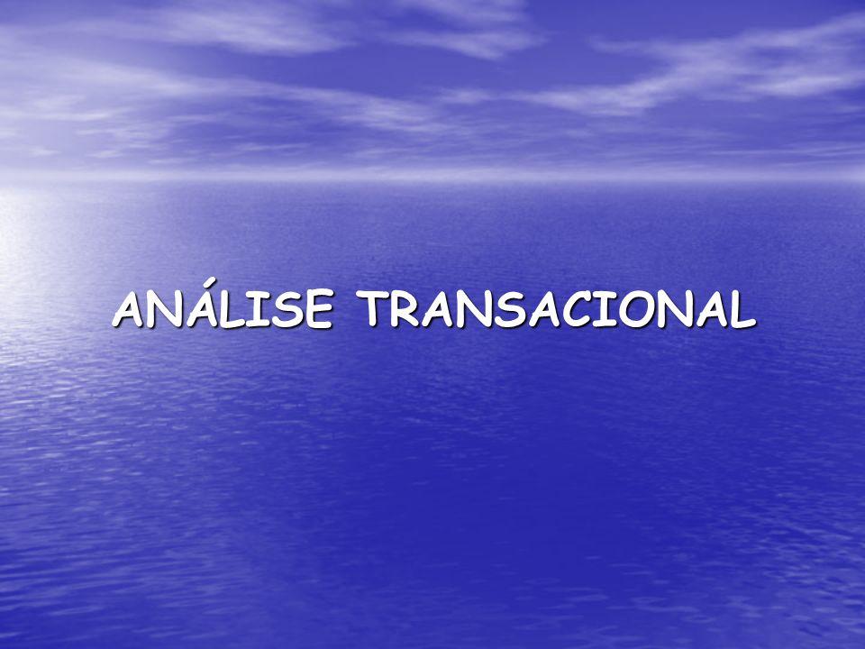 ANÁLISE TRANSACIONAL