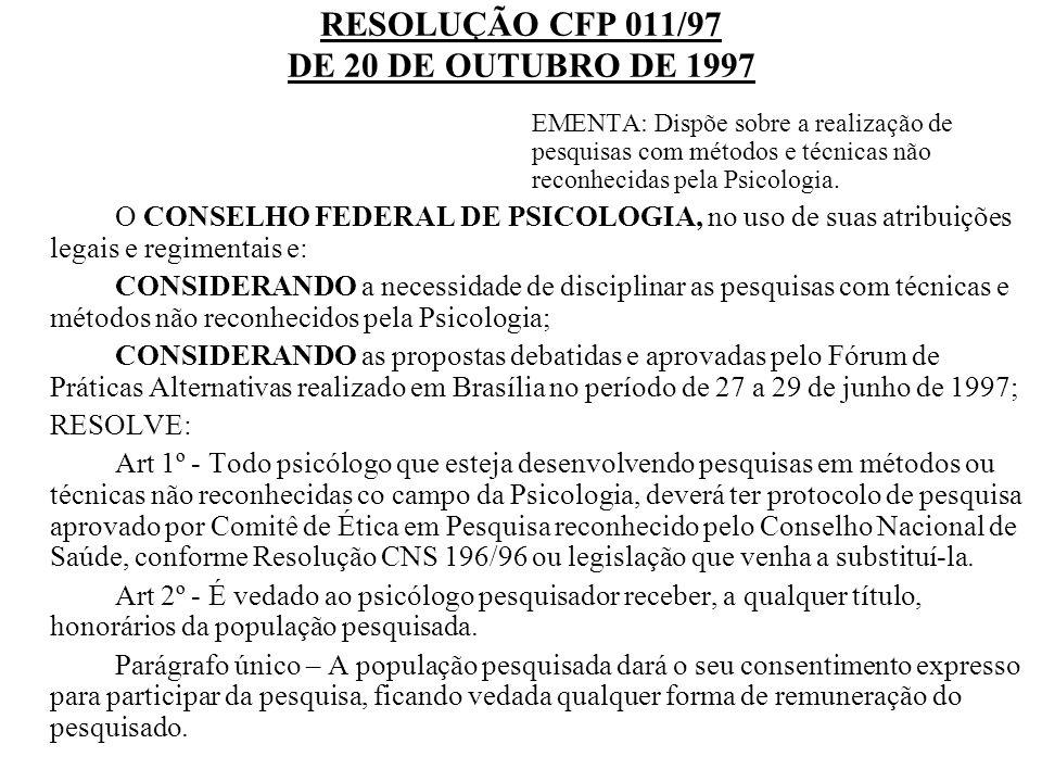 RESOLUÇÃO CFP 011/97 DE 20 DE OUTUBRO DE 1997