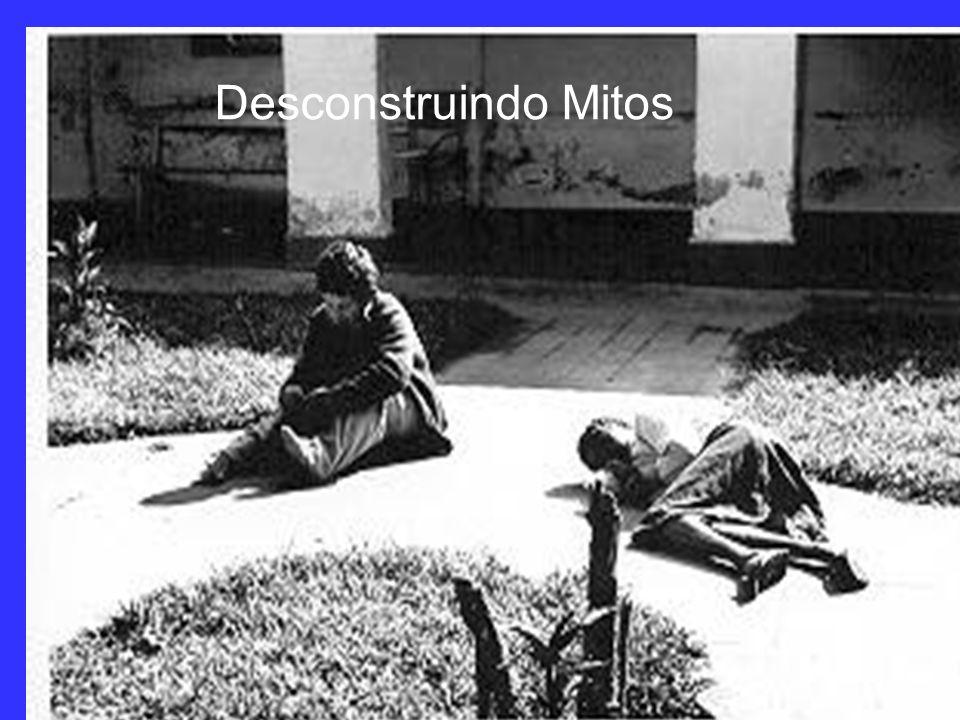 Desconstruindo Mitos