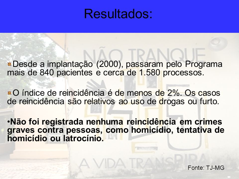 Resultados: Desde a implantação (2000), passaram pelo Programa mais de 840 pacientes e cerca de 1.580 processos.