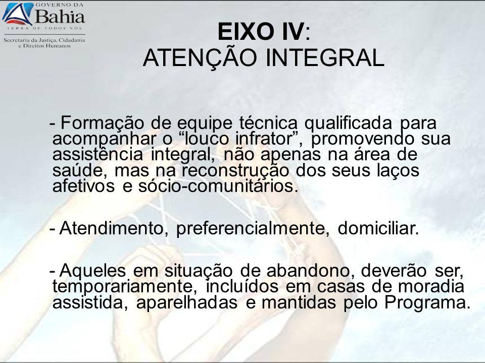 EIXO IV: ATENÇÃO INTEGRAL