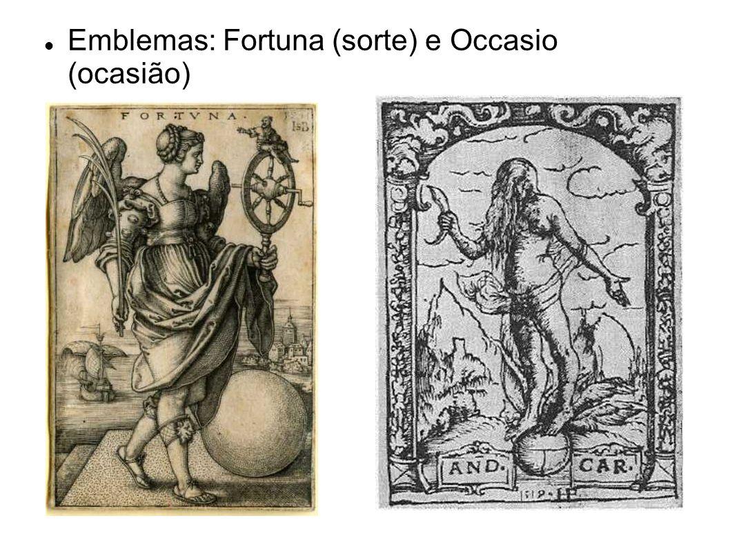 Emblemas: Fortuna (sorte) e Occasio (ocasião)