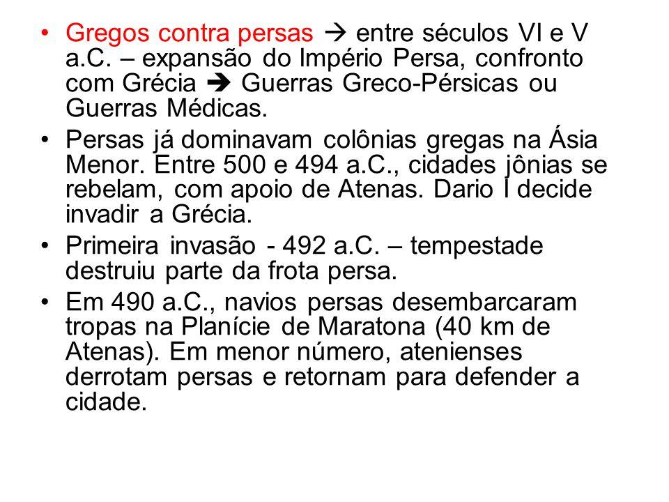 Gregos contra persas  entre séculos VI e V a. C