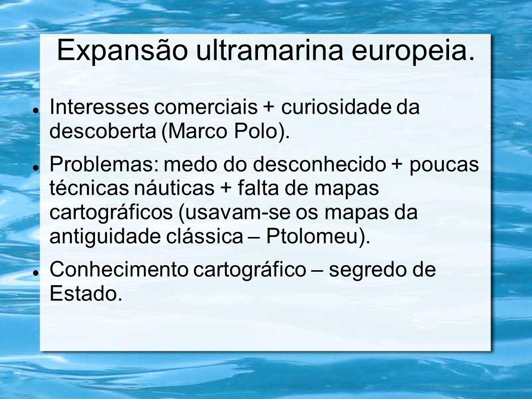 Expansão ultramarina europeia.