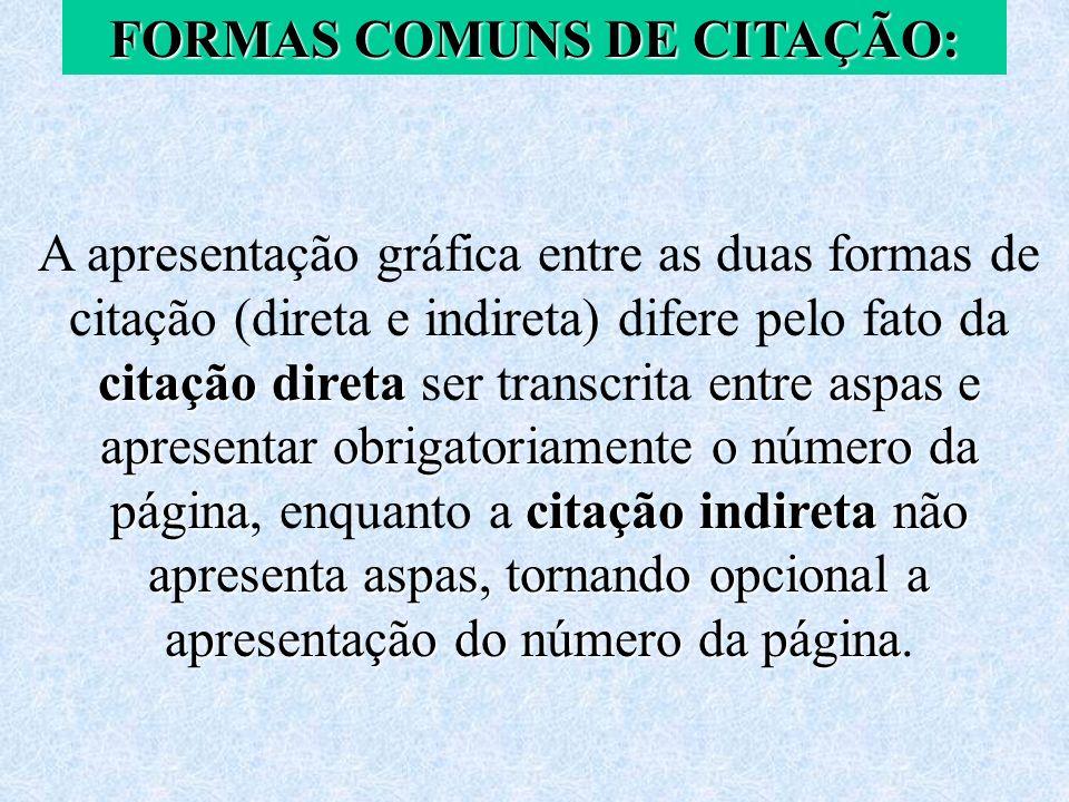 FORMAS COMUNS DE CITAÇÃO: