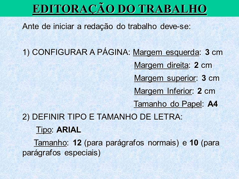 EDITORAÇÃO DO TRABALHO