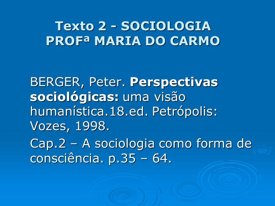 Texto 2 - SOCIOLOGIA PROFª MARIA DO CARMO