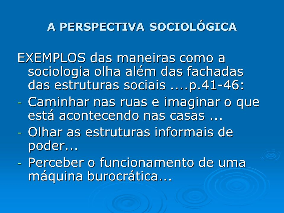 A PERSPECTIVA SOCIOLÓGICA