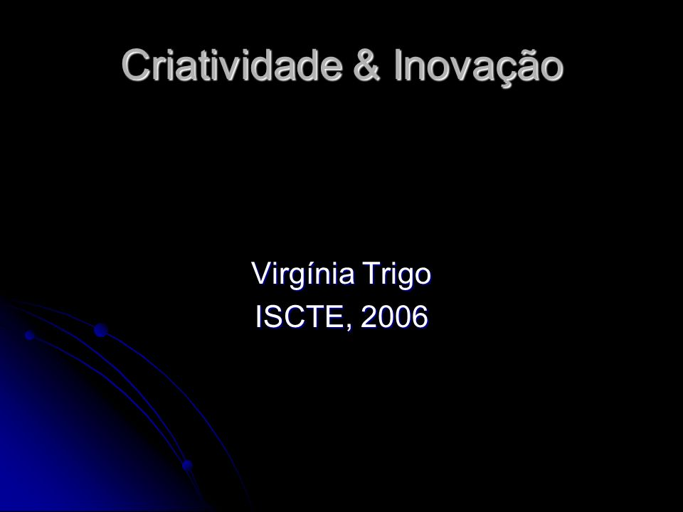 Criatividade & Inovação